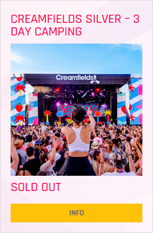 Creamfields festival Silver 3 day ticket prices and info