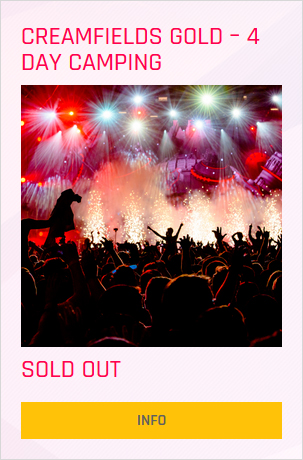 Creamfields festival Gold 4 day ticket prices and info