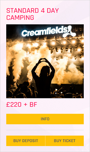 Creamfields festival Standard 4 day camping ticket prices and info
